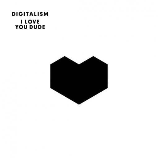 Musik: I love you, Dude
