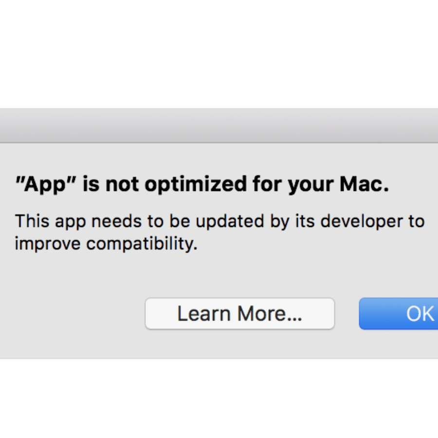 App is not optimized for your Mac